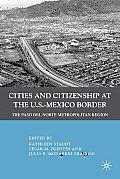 Cities+citizenship . U.S.-mexico Border (10 Edition)