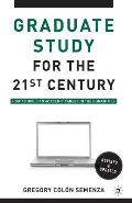 Graduate Study for 21ST Century (Rev 10 Edition)