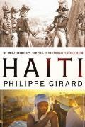 Haiti: The Tumultuous History--From Pearl of the Caribbean to Broken Nation