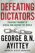 Defeating Dictators
