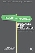Religio-Political Narratives in the United States: From Martin Luther King, Jr. to Jeremiah Wright (Black Religion/Womanist Thought/Social Justice)