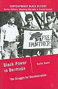 Black Power in Bermuda (Contemporary Black History)