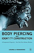 Body Piercing and Identity Construction (11 Edition)