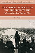 The Gospel of Beauty in the Progressive Era: Reforming American Verse and Values