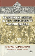 Reading the Animal in the Literature of the British Raj