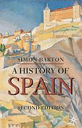 A History of Spain (Palgrave Essential Histories) Cover