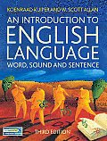 Introduction to English Language Word Sound & Sentence Third Edition