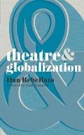 Theatre & Globalization