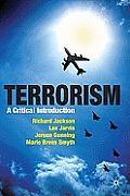 Terrorism: A Critical Introduction