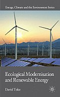 Ecological Modernisation and Renewable E (Energy, Climate and the Environment)