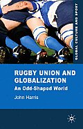 Rugby Union and Globalization (10 Edition)