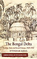 The Bengal Delta: Ecology, State and Social Change, 1840-1943