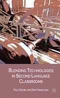 Blending Technologies in Second Language Classrooms