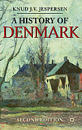 A History of Denmark: Second Edition (Palgrave Essential Histories) Cover