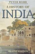A History of India: Second Edition (Palgrave Essential Histories) Cover