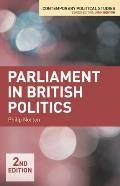 Parliament in British Politics (2ND 13 Edition)