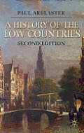 A History of the Low Countries (Palgrave Essential Histories)