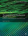 The Innovation for Development Report 2010-2011: Innovation as a Driver of Productivity and Economic Growth