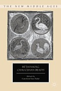 Rethinking Chaucerian Beasts (New Middle Ages) Cover