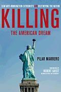 Killing the American Dream