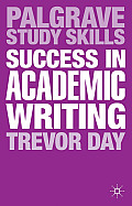 Success in Academic Writing (Palgrave Study Skills)