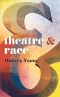 Theatre & Race