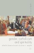 Gender, Catholicism and Spirituality (Gender and History)