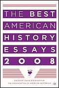 Best American History Essays 2008 (08 Edition)