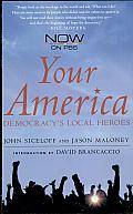 Your America: Democracy's Local Heroes