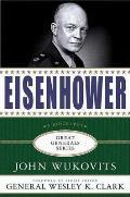 Eisenhower (Great Generals) John Wukovits and Wesley K. K. Clark
