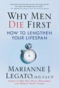 Why Men Die First: How to Lengthen Your Lifespan Cover