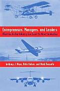 Entrepreneurs Managers & Leaders What the Airline Industry Can Teach Us about Leadership