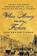 When Money Was In Fashion