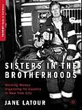 Sisters in the Brotherhoods: Working Women Organizing for Equality in New York (Palgrave Studies in Oral History)