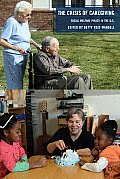 The Crisis of Caregiving: Social Welfare Policy in the United States