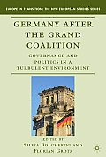 Germany After the Grand Coalition (Europe in Transition: The NYU European Studies) Cover