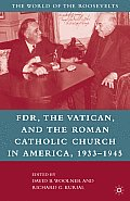 FDR, the Vatican, and the Roman Catholic Church in America, 1933-1945