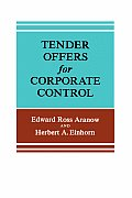 Tender Offers for Corporate Control: Problems and Prospects
