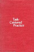 Task Centered Practice