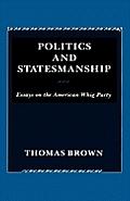 Politics and Statesmanship