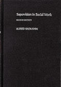 Supervision In Social Work 2nd Edition