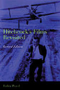 Hitchcocks Films Revisited