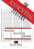 The Essential Feature: Writing for Magazines and Newspapers