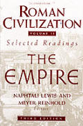 Roman Civilization: Selected Readings: The Empire