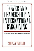 Power & Leadership in International Bargaining the Park to the Camp David Acco