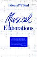 Musical Elaborations Wellek Library Lectures