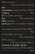The Columbia History of the Twentieth Century