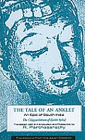 The Tale of an Anklet: An Epic of South India (Translations from the Asian Classics)