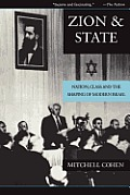 Zion & State Nation Class & the Shaping of Modern Israel