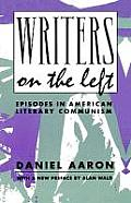 Writers on the Left: Episodes in American Literary Communism